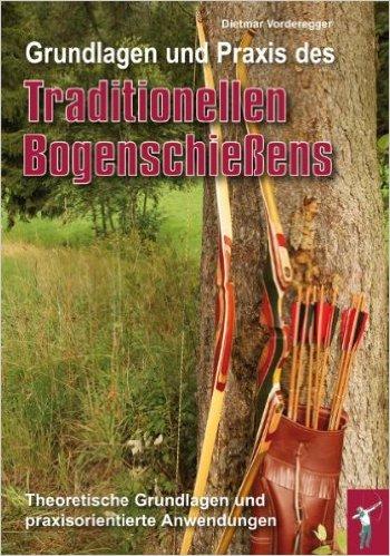 Grundlagen Traditionellen Bogenschießen